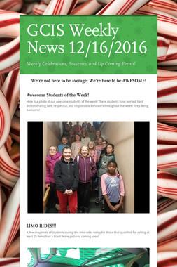 GCIS Weekly News 12/16/2016