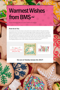 Warmest Wishes from BMS~