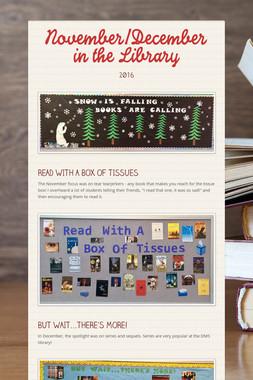November/December in the Library