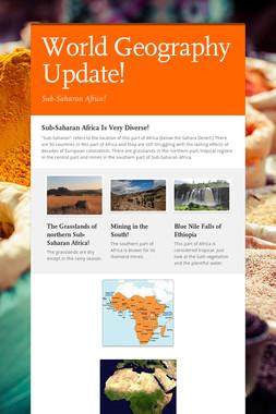 World Geography Update!