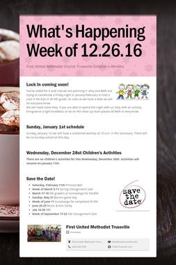 What's Happening  Week of 12.26.16