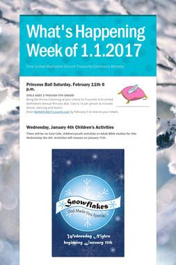 What's Happening  Week of 1.1.2017