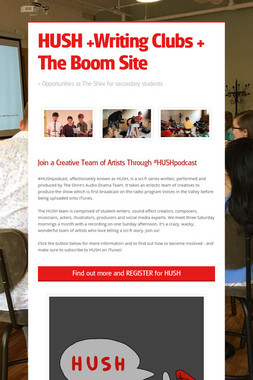 HUSH +Writing Clubs + The Boom Site