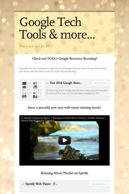 Google Tech Tools & more...