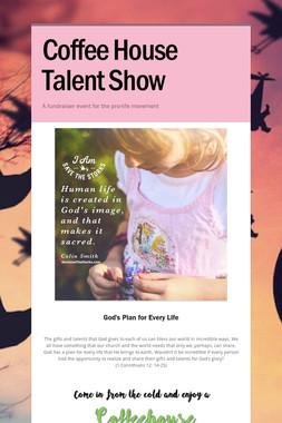Coffee House Talent Show