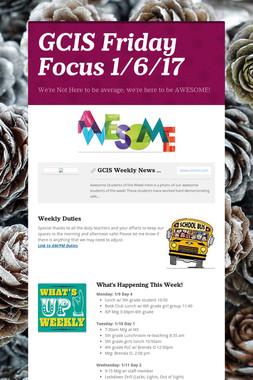 GCIS Friday Focus 1/6/17