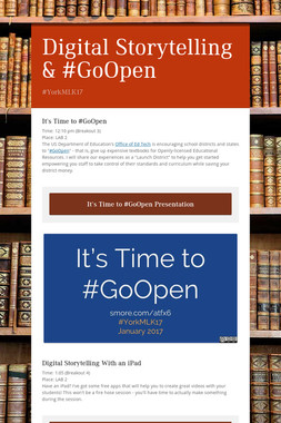 Digital Storytelling & #GoOpen
