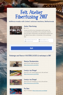 Felt Atelier Fiberfusing 2017