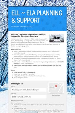 ELL ~ ELA PLANNING & SUPPORT