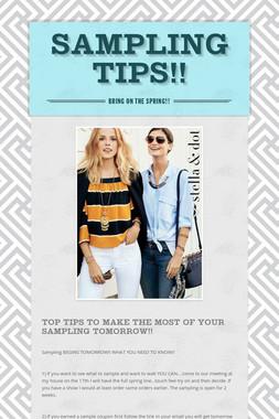 Sampling Tips!!