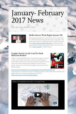 January- February 2017 News