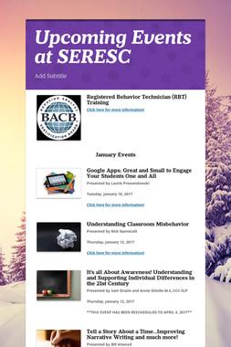 Upcoming Events at SERESC