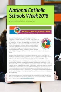 National Catholic Schools Week 2016