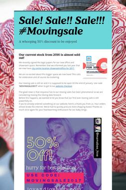 Sale! Sale!! Sale!!! #Movingsale