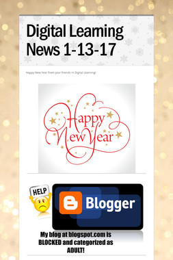 Digital Learning News 1-13-17