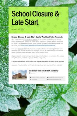 School Closure & Late Start