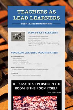 Teachers as Lead Learners