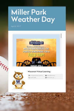 Miller Park Weather Day
