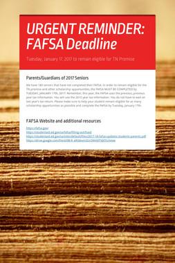 URGENT REMINDER: FAFSA Deadline