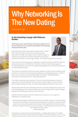 Why Networking Is The New Dating