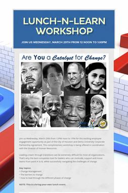 Lunch-N-Learn  Workshop