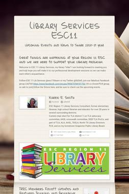 Library Services ESC11