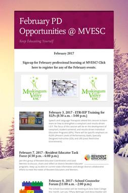 February PD Opportunities @ MVESC
