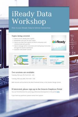 iReady Data Workshop