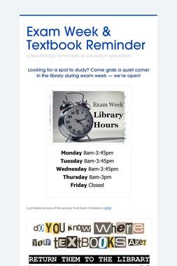 Exam Week & Textbook Reminder