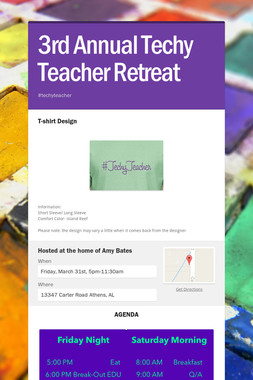 3rd Annual Techy Teacher Retreat