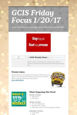 GCIS Friday Focus 1/20/17