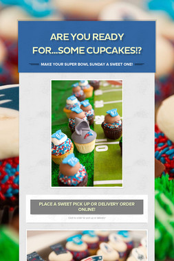 are you ready for...some cupcakes!?