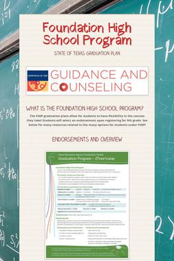 Foundation High School Program