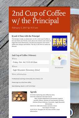 2nd Cup of Coffee w/ the Principal