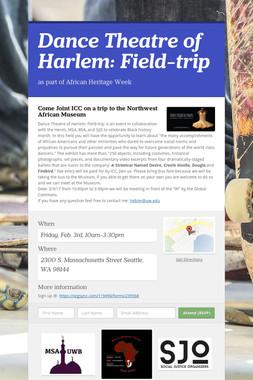 Dance Theatre of Harlem: Field-trip