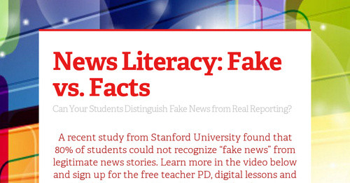 news literacy  fake vs  facts