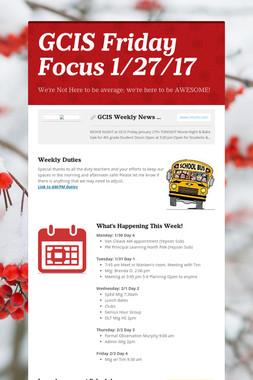 GCIS Friday Focus 1/27/17