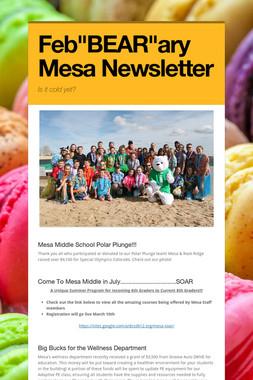 """Feb""""BEAR""""ary Mesa Newsletter"""