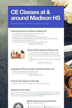 CE Classes at & around Madison HS
