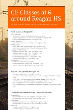 CE Classes at & around Reagan HS