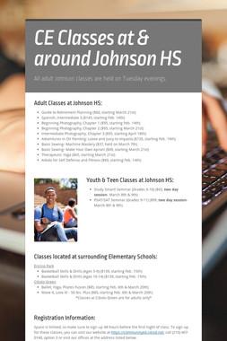 CE Classes at & around Johnson HS