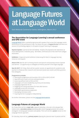 Language Futures at Language World