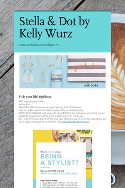 Stella & Dot by Kelly Wurz