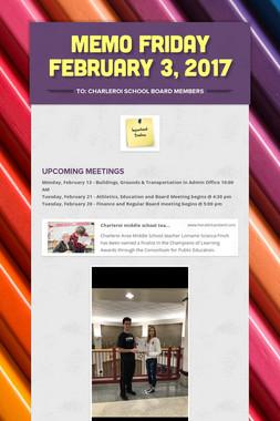 MEMO    Friday February 3, 2017