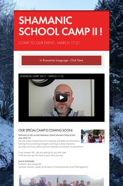 SHAMANIC SCHOOL CAMP II !