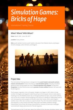 Simulation Games: Bricks of Hope