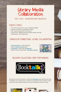 Library Media Collaboration