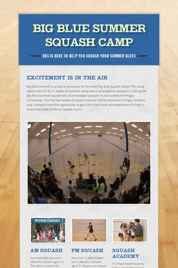 Big Blue Summer Squash Camp