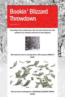 Bookin' Blizzard Throwdown