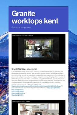 Granite worktops kent